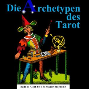 Buch Archetypen des Tarot BAnd 1 Andreas Bunkahle