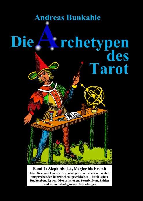 Buch Archetypen des Tarot BAnd 1 Andreas Bunkahle