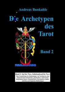 Buch Archetypen des Tarot Band 2 Andreas Bunkahle