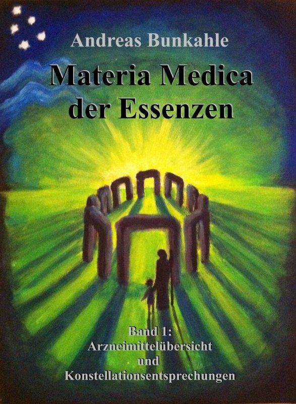 Buch Materia Medica Essenzen Band 1 Andreas Bunkahle